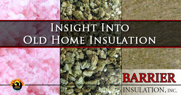 Insight Into Old Home Insulation Phoenix AZ