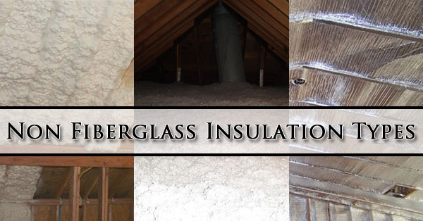 Non Fiberglass Insulation Types Phoenix
