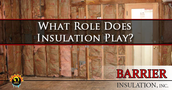 What Role Does Insulation Play? Phoenix AZ