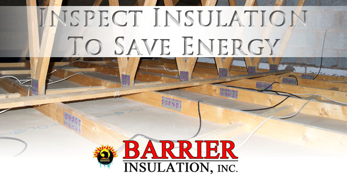 Inspect Insulation To Save Energy